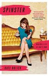 Download Spinster: Making a Life of One's Own