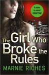 The Girl Who Broke the Rules (Georgina McKenzie #2)