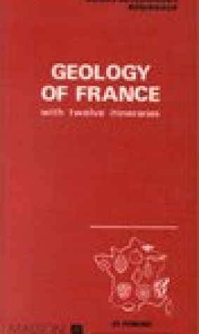 Geology of France. With twelve itineraries