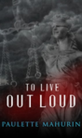To Live Out Loud