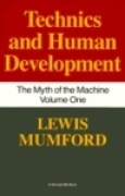 Download Technics and Human Development (The Myth of the Machine, Vol 1) books