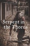 Serpent in the Thorns (Crispin Guest, #2)