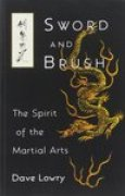 Download Sword and Brush: The Spirit of the Martial Arts pdf / epub books