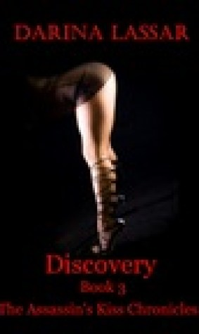 Discovery: The Assassin's Kiss Chronicles - Book 3