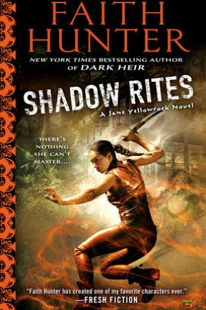Reading books Shadow Rites (Jane Yellowrock, #10)