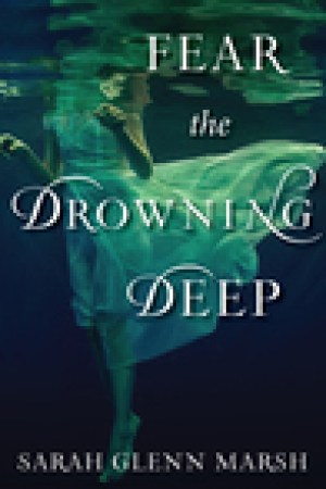 read online Fear the Drowning Deep