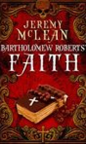 Bartholomew Roberts' Faith (The Pirate Priest, #1)