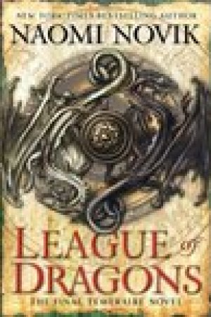 read online League of Dragons (Temeraire, #9)