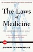 Download The Laws of Medicine: Field Notes from an Uncertain Science pdf / epub books