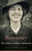 Download Rosemary: The Hidden Kennedy Daughter books