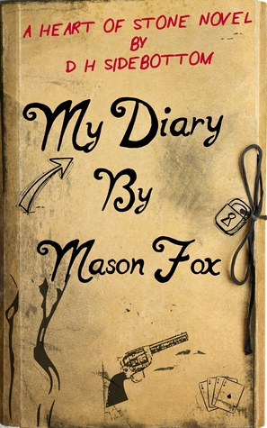 My Diary, by Mason Fox