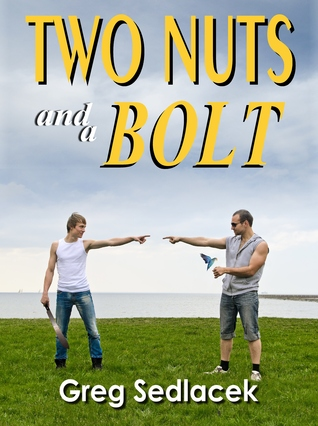 Two Nuts and a Bolt