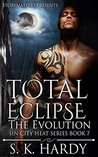 Total Eclipse: The Evolution (Sin City Heat, #7)