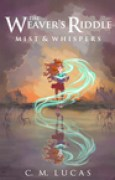Download Mist & Whispers (The Weaver's Riddle, #1) pdf / epub books