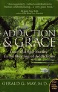 Download Addiction and Grace: Love and Spirituality in the Healing of Addictions pdf / epub books