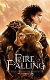Fire Falling (Air Awakens, #2)