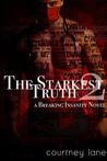 The Starkest Truth (Breaking Insanity #2)