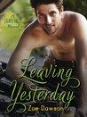 Leaving Yesterday (Laurel Falls, #1)