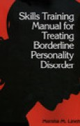 Download Skills Training Manual for Treating Borderline Personality Disorder pdf / epub books