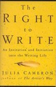 Download The Right to Write: An Invitation and Initiation into the Writing Life books