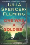 One Was a Soldier (Rev. Clare Fergusson & Russ Van Alstyne Mysteries, #7)