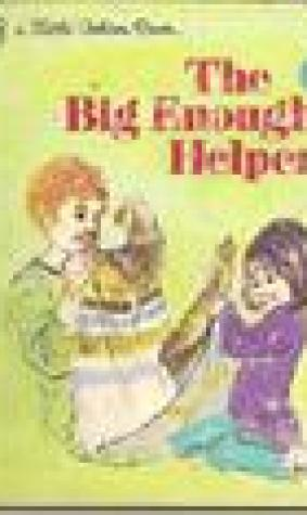 The Big Enough Helper (a Little Golden Book)
