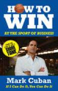 Download How to Win at the Sport of Business: If I Can Do It, You Can Do It books