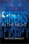 Sirens in the Night