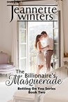 The Billionaire's Masquerade (Betting on You, #2)