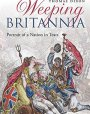 Weeping Britannia: Portrait of a Nation