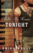 Take Me Home Tonight (Rock Star Romance, #3)