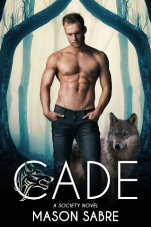 read online Cade (The Society, #2)