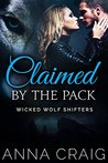 Claimed By The Pack (Wicked Wolf Shifters, #2)