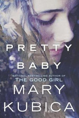 Reading books Pretty Baby: A Gripping Novel of Psychological Suspense