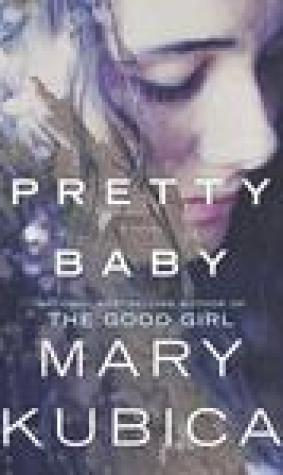 Pretty Baby: A Gripping Novel of Psychological Suspense