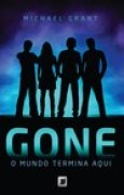 Download Gone: O Mundo Termina Aqui (Gone, #1) books