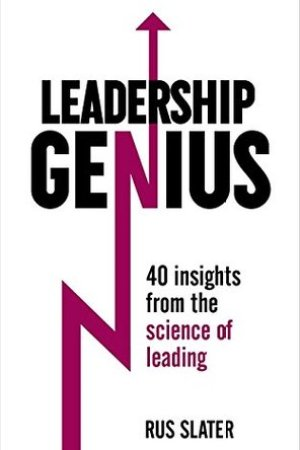 Reading books Leadership Genius: 40 Insights From the Science of Leading