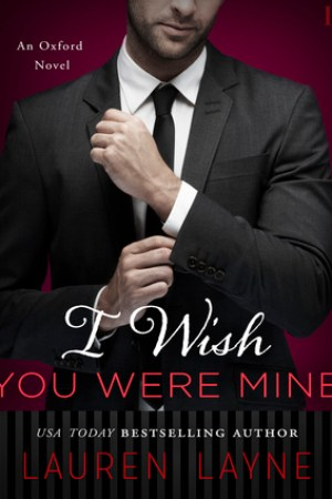 read online I Wish You Were Mine (Oxford, #2)