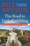 Download The Road to Little Dribbling: Adventures of an American in Britain