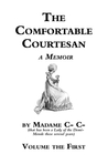 The Comfortable Courtesan, Volume 1