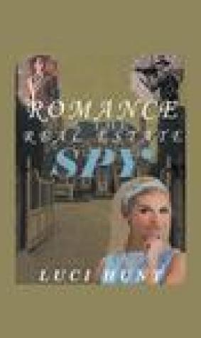 Romance & the Real Estate Spy