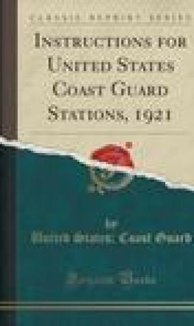 Instructions for United States Coast Guard Stations, 1921