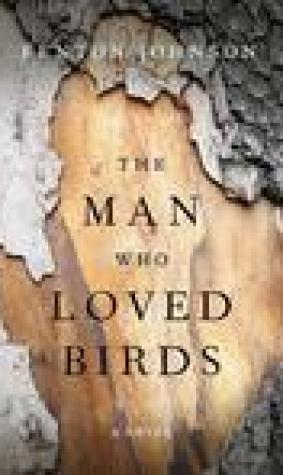 The Man Who Loved Birds