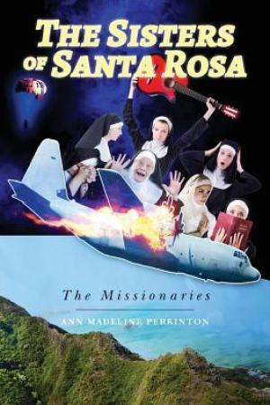 Reading books The Sisters of Santa Rosa: The Missionaries