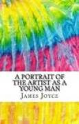 Download A Portrait of the Artist as a Young Man: Includes MLA Style Citations for Scholarly Secondary Sources, Peer-Reviewed Journal Articles and Critical Essays books