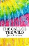 Download The Call of the Wild: Includes MLA Style Citations for Scholarly Secondary Sources, Peer-Reviewed Journal Articles and Critical Essays books