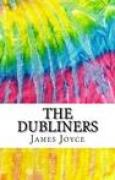 Download The Dubliners: Includes MLA Style Citations for Scholarly Secondary Sources, Peer-Reviewed Journal Articles and Critical Essays books