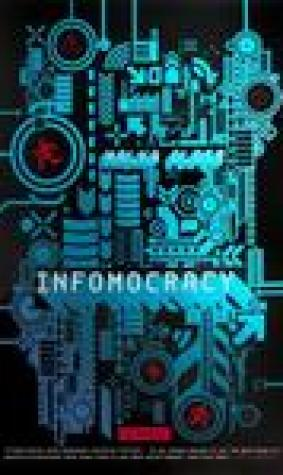 Infomocracy (The Centenal Cycle, #1)