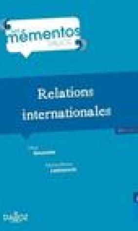 Relations Internationales - 11E Ed.