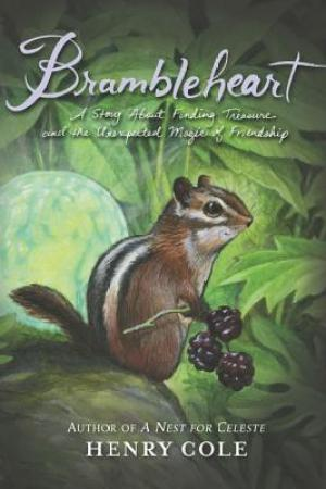 Reading books Brambleheart: A Story About Finding Treasure and the Unexpected Magic of Friendship (Brambleheart #1)